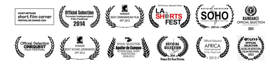film festival laurels for Freestate the film, Cannes short film corner, winner of Best film and Best Sound Zimbabwe IIFF, and official selection for Toronto Independent Film Festival 2014, Soho 2014, Cinequest 2014, LA Shorts Fest, Raindance, Aguilar de Campoo, Female Eye, DAFF, and AIFF